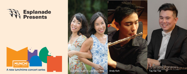Munch! Lunchtime Concerts  Relaxing Music for the Soul  by Low Shao Suan, Low Shao Ying, Andy Koh & Tay Kai Tze